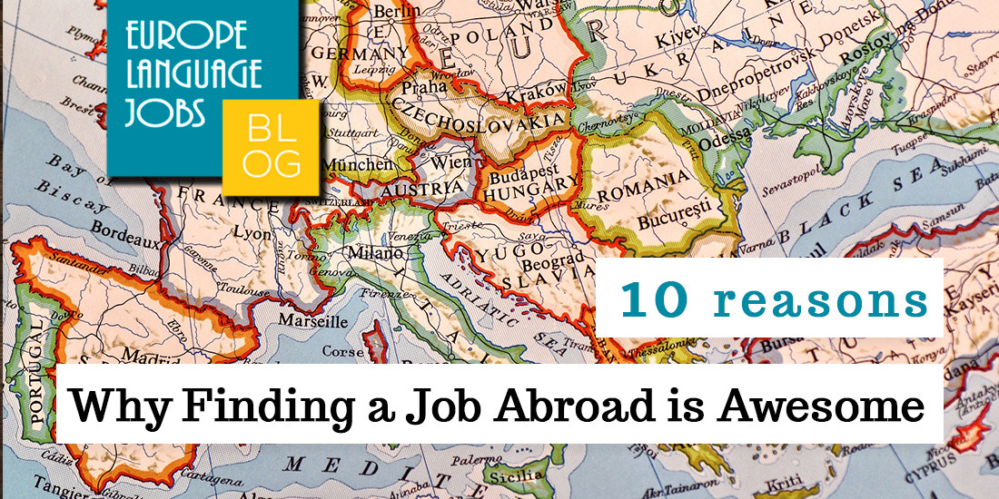 10 reasons why finding a job abroad is awesome and how you can find