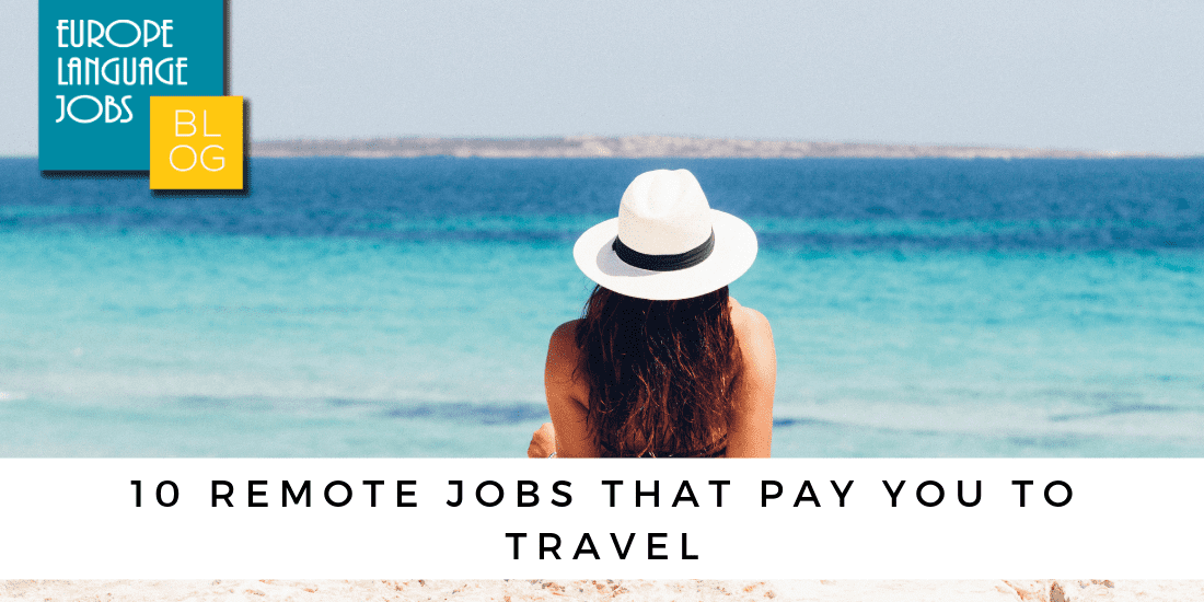 10 remote jobs that pay you to travel