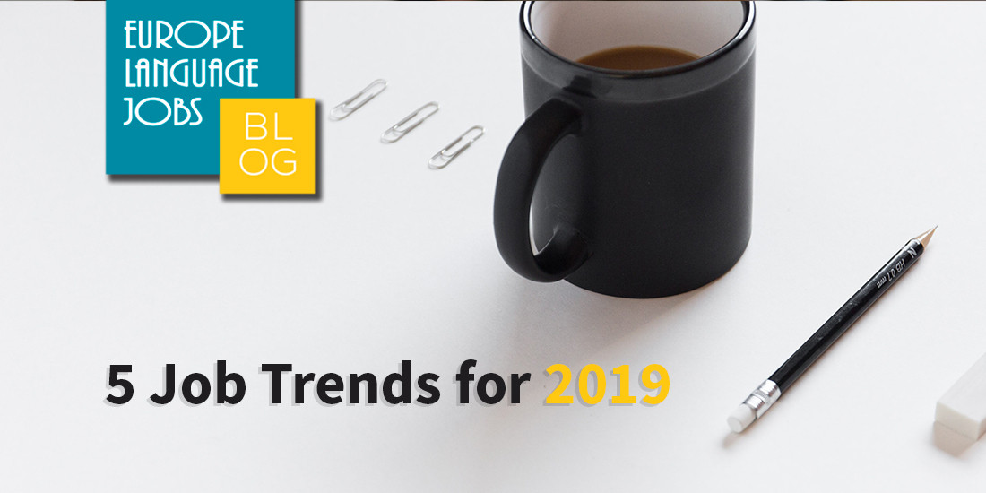 5 job trends in 2019