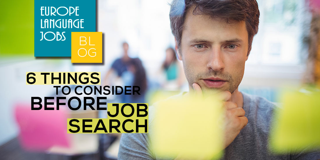 Job search: 6 things to consider before starting