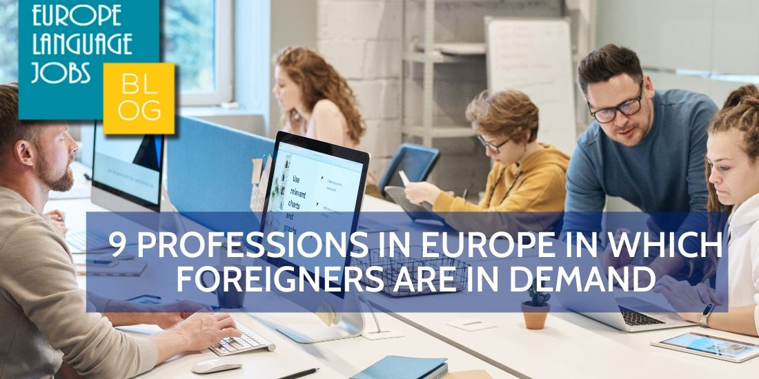 9 professions in Europe in which foreigners are in demand