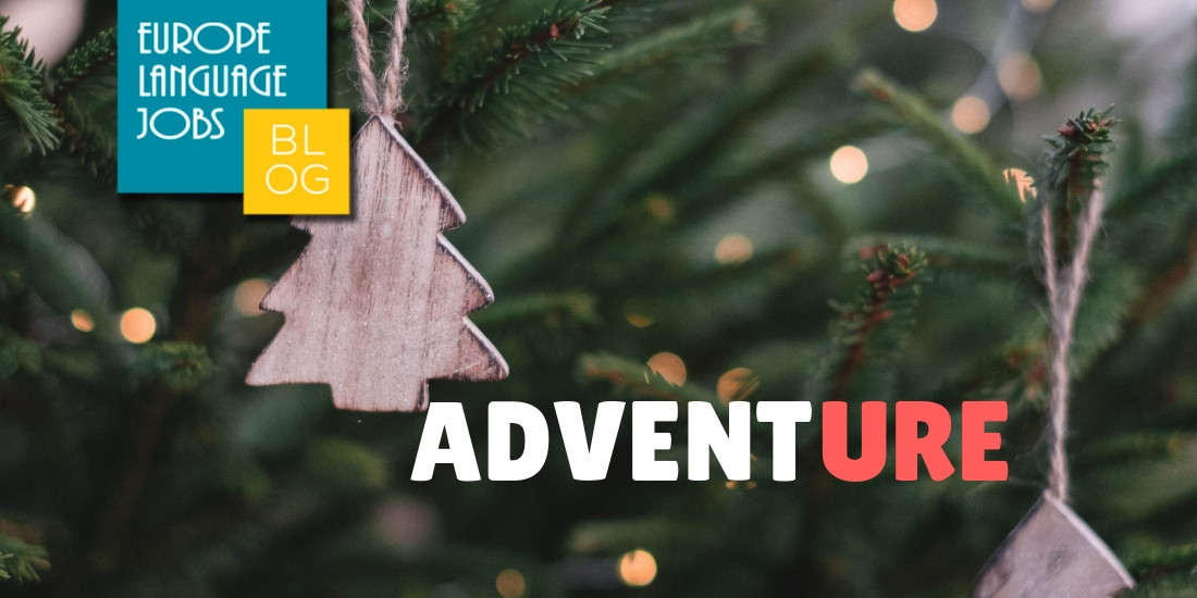 Advent: Etymology and Adventure!