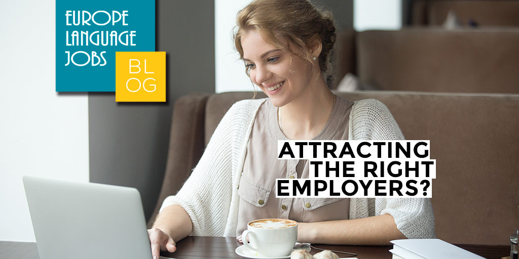 Have you ever wondered why you are not attracting the right employers?