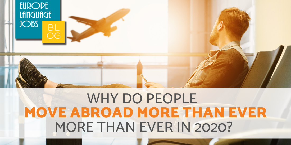 What is the Reason People Move Abroad in 2020?