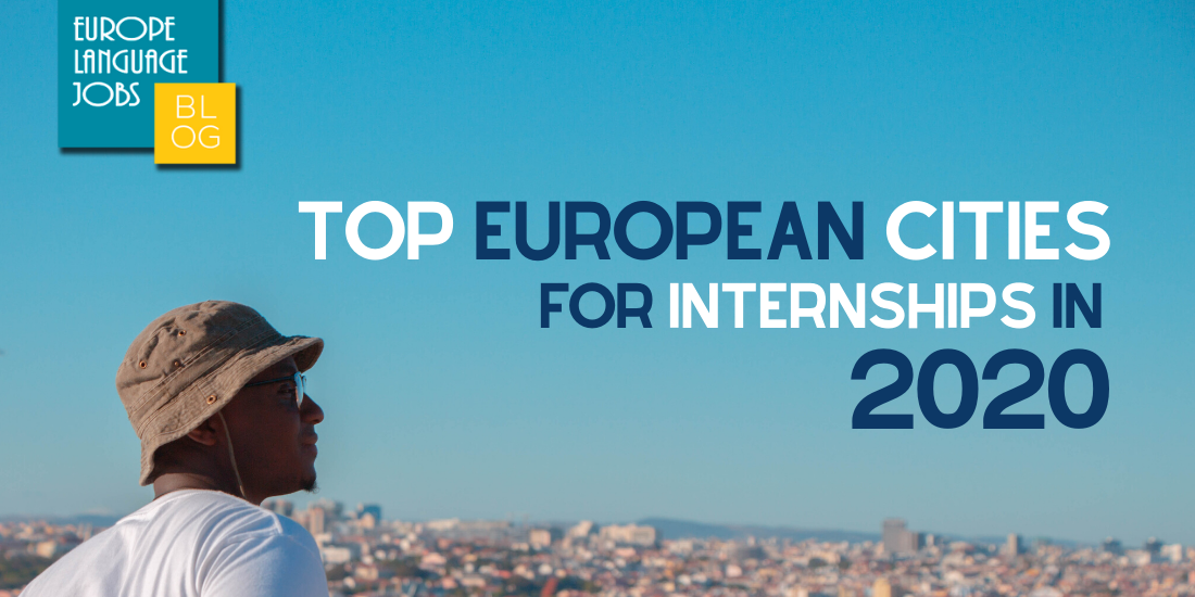 top-european-cities-move-internships-2020