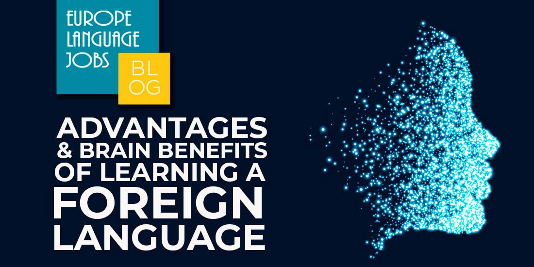 the benefits of learning a foreign language Learning a second language does not cause surround the child with more than one language through conversations and social groups using different languages.