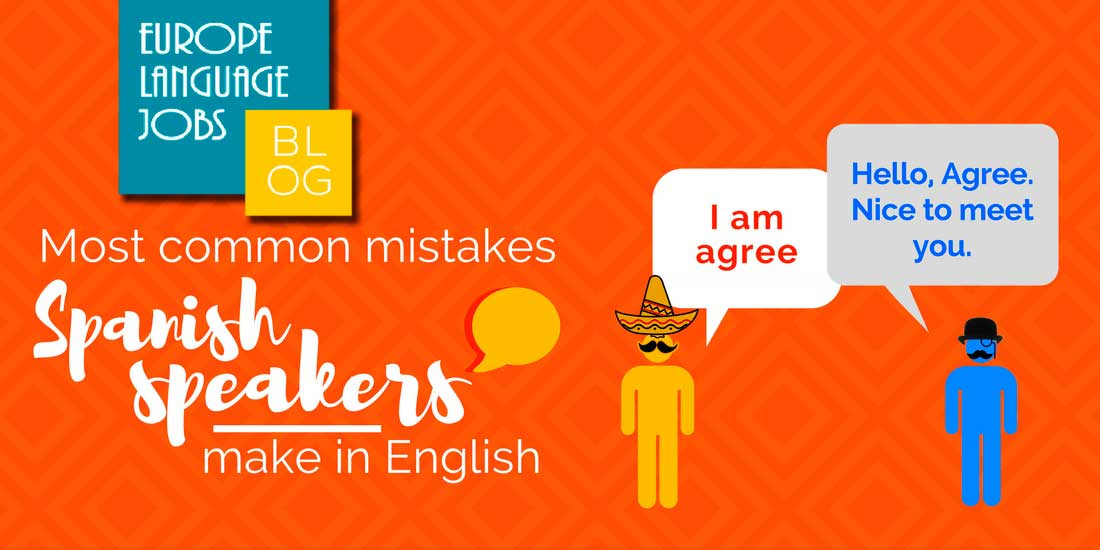 common mistakes made by Spanish speakers in English