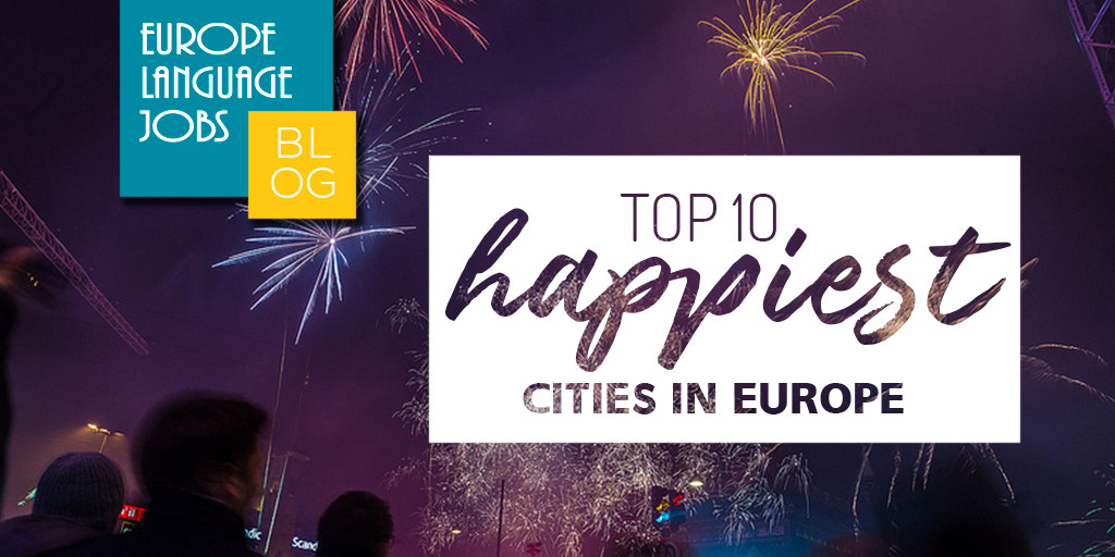 The 10 happiest cities in Europe