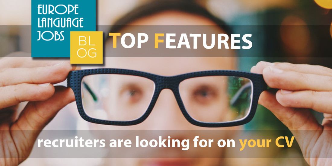 Top features recruiters look for on your CV