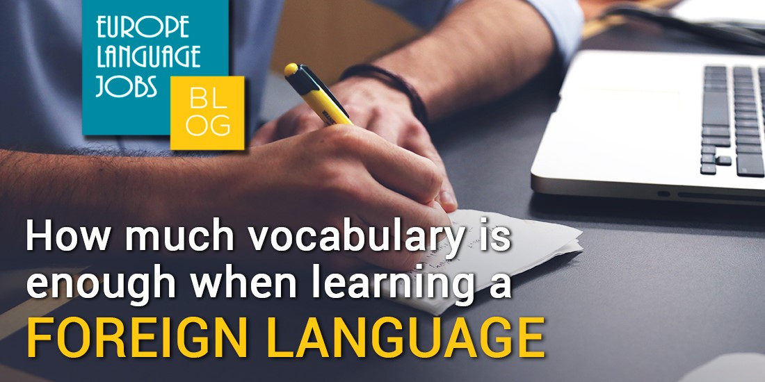 How much vocabulary is enough when learning a foreign language