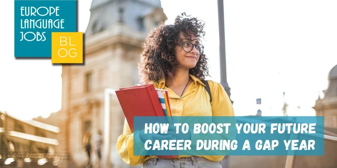 How to Boost Your Future Career During a Gap Year