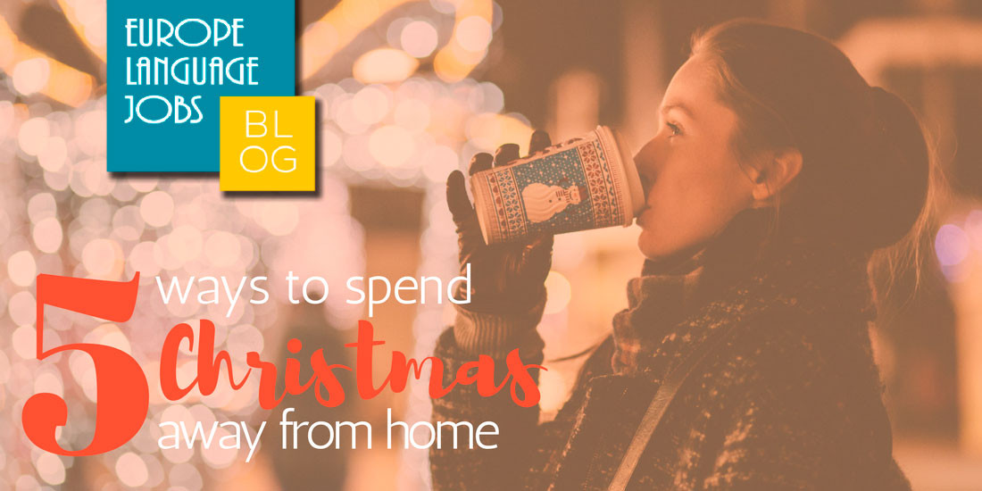 How to spend Christmas away from home