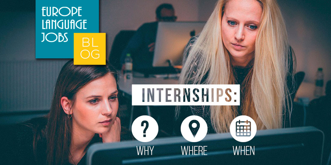 Why, where and why to do an internship abroad