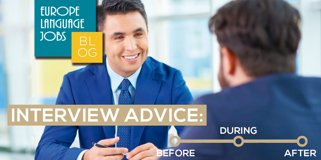 Interview Advance: Before, During and After