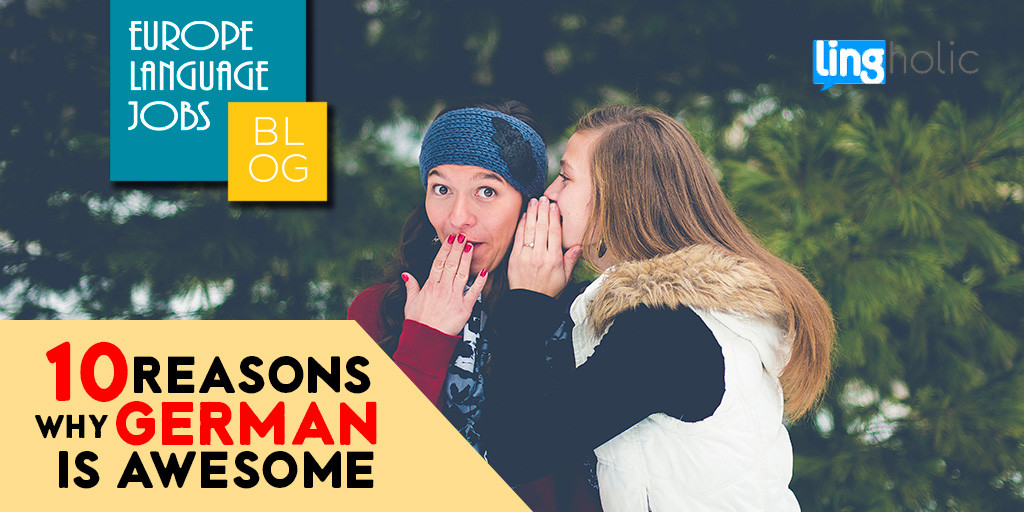 10 reasons why German is such an awesome language