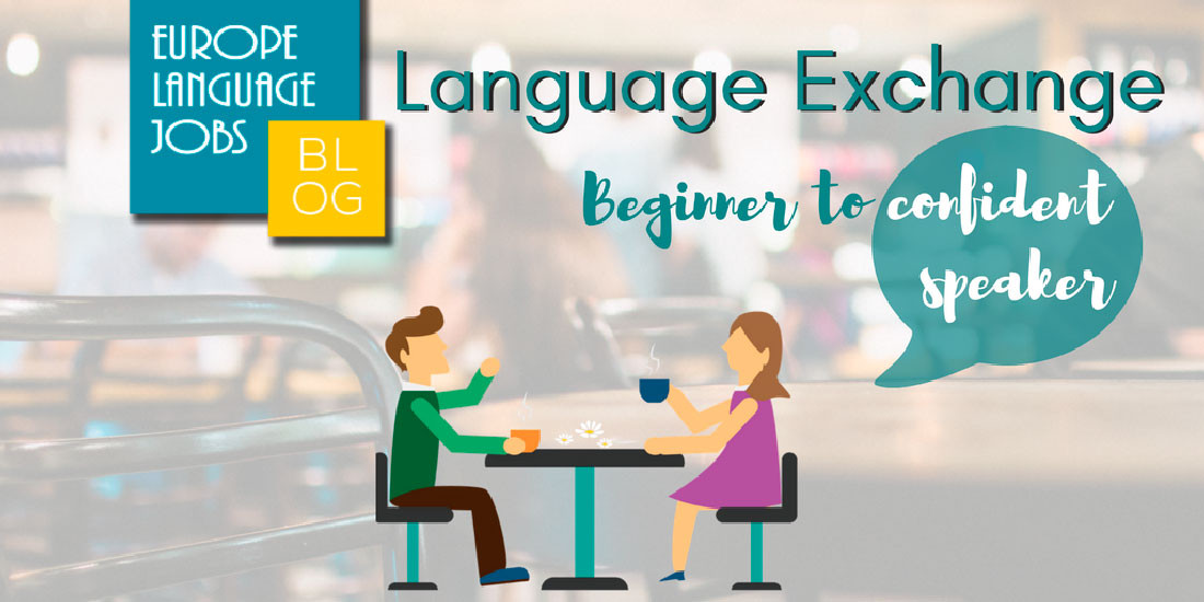 Language exchange: from beginner to confident speaker