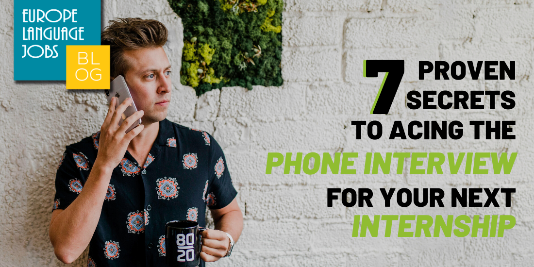 7 Proven Secrets to Acing the Phone Interview for Your Next Internship