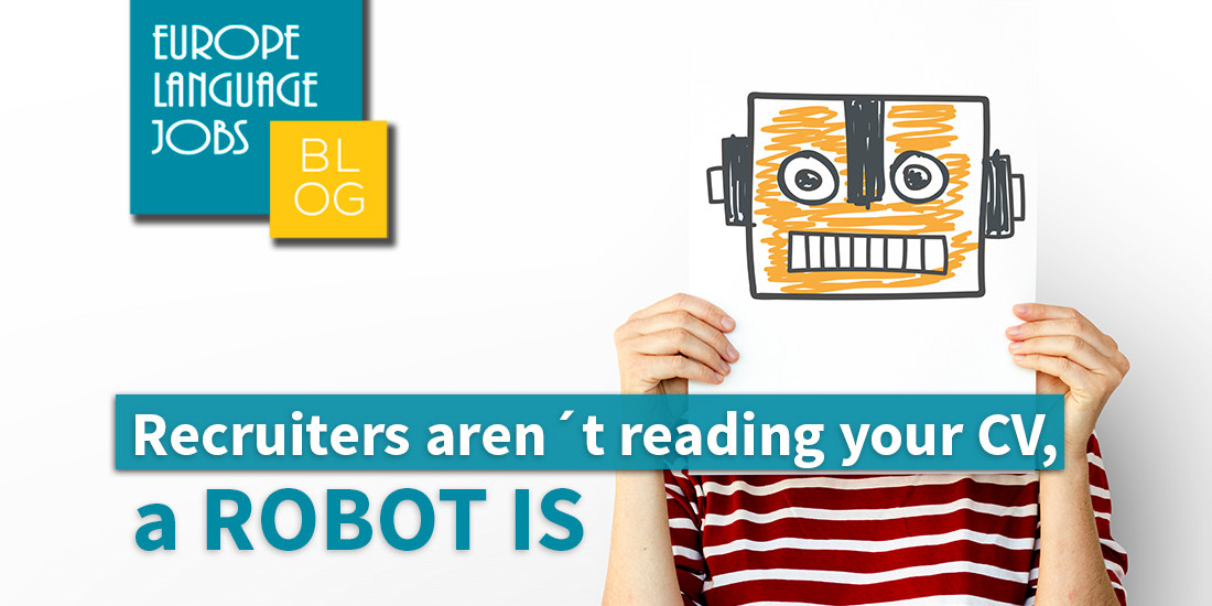 Recruiters aren´t reading your CV, a robot is