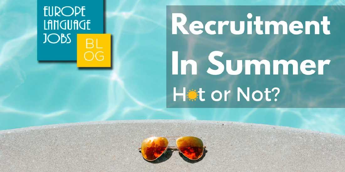 Recruitment in summer