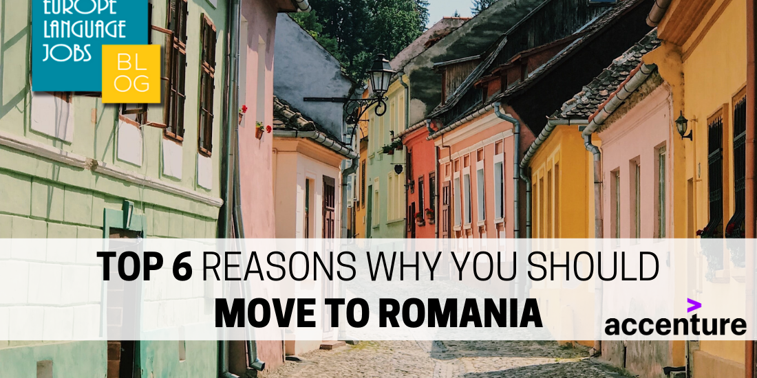 Top 6 Reasons Why You Should Move To Romania
