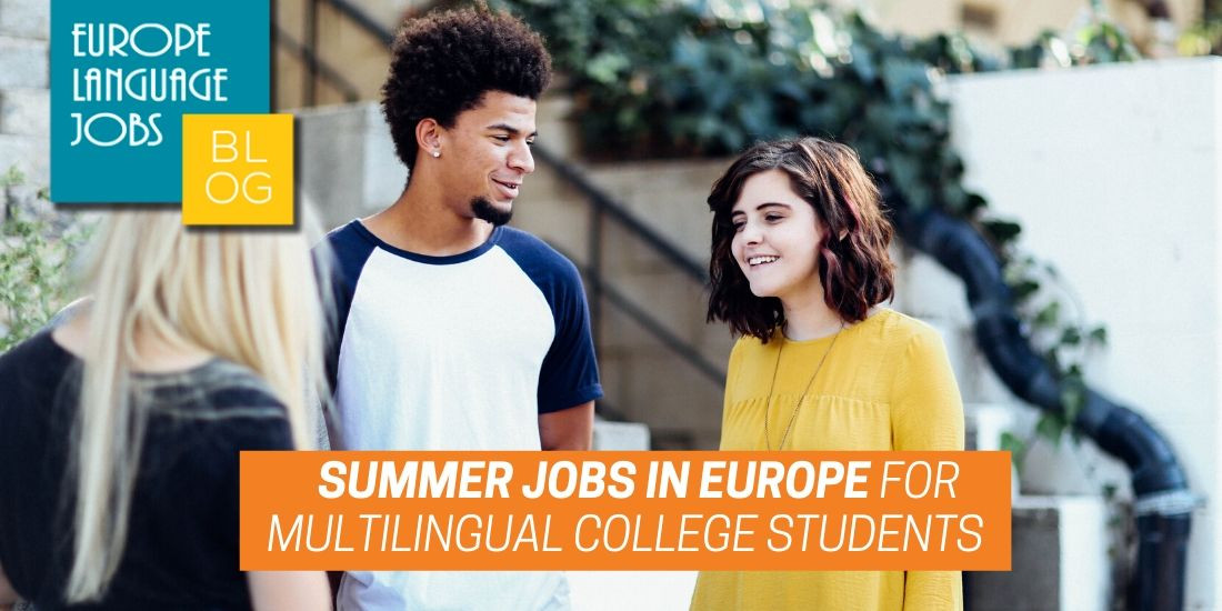 summer jobs for multilingual college students