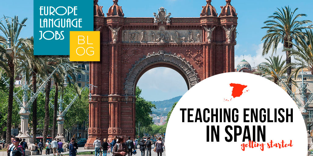 Teaching English in Spain: Getting started