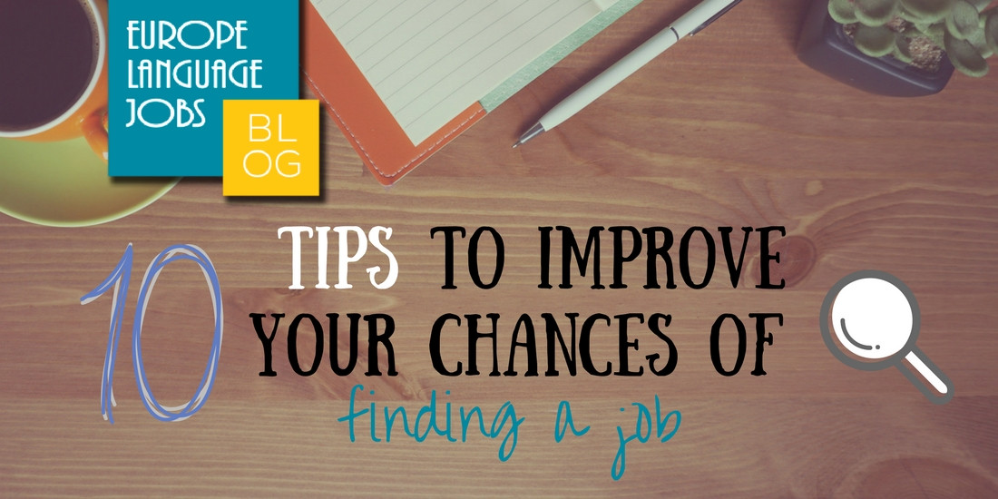 10 Tips to Improve your Chances of Finding a Job