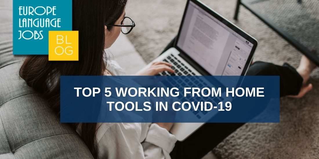 Top 5 working from home tools in covid-19