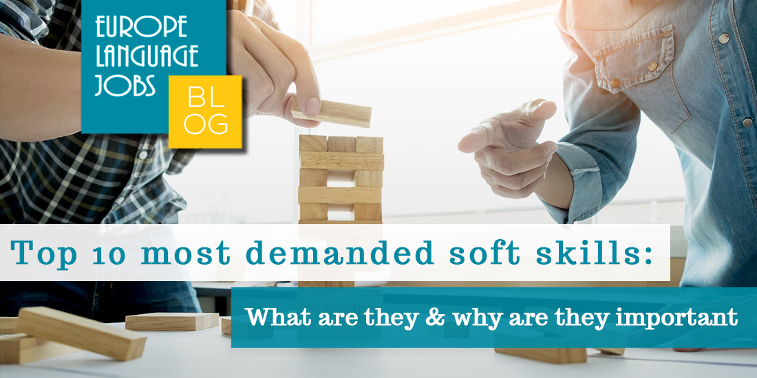 Top 10 Most soft demanded skills - what are they and why are they important