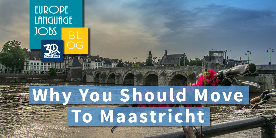 Why-you-should-move-to-Maastricht