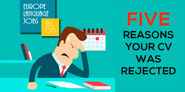 5 Reasons Your CV Was Rejected