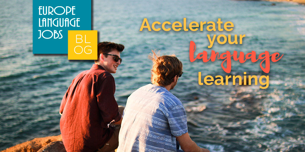 Five ways to accelerate your language learning
