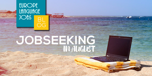 Why you should keep jobseeking in August