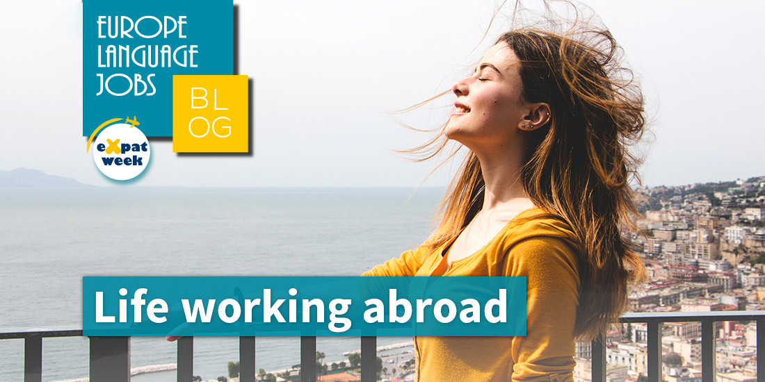 Life Working Abroad: People's Experiences