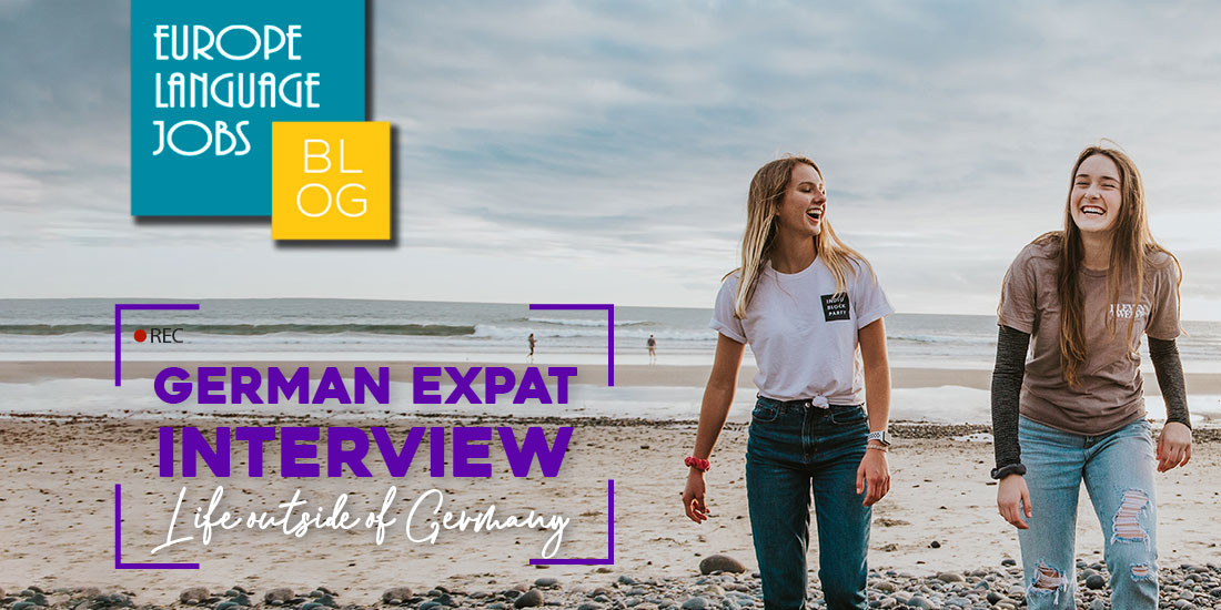 German Expat Interview 2: Life Outside Of Germany