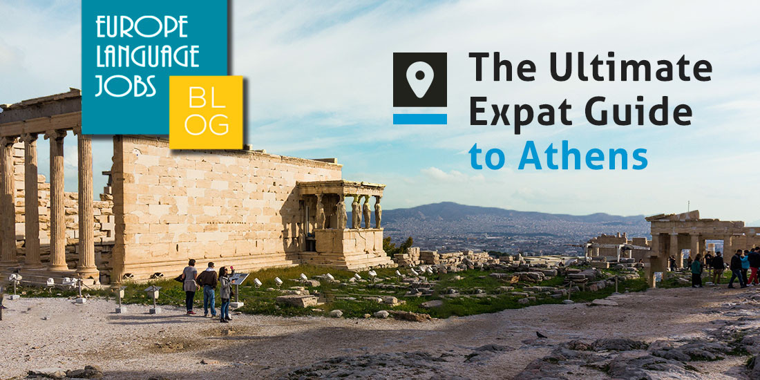 The Ultimate Expat Guide to Athens