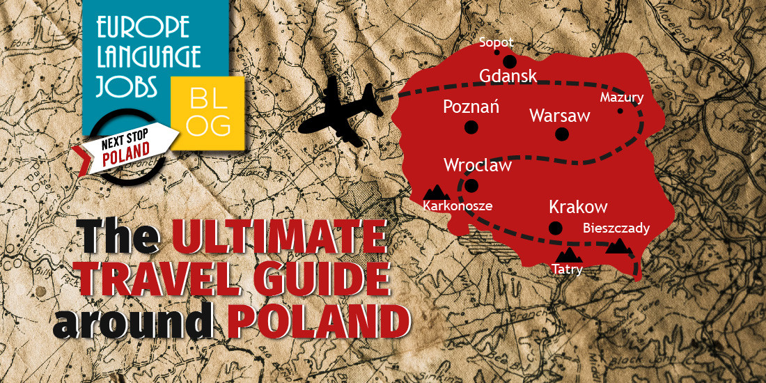 The ultimate guide around Poland