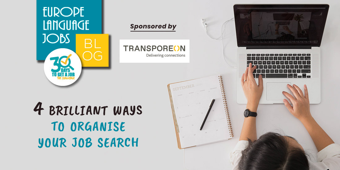 4 Brilliant Ways to Organise Your Job Search
