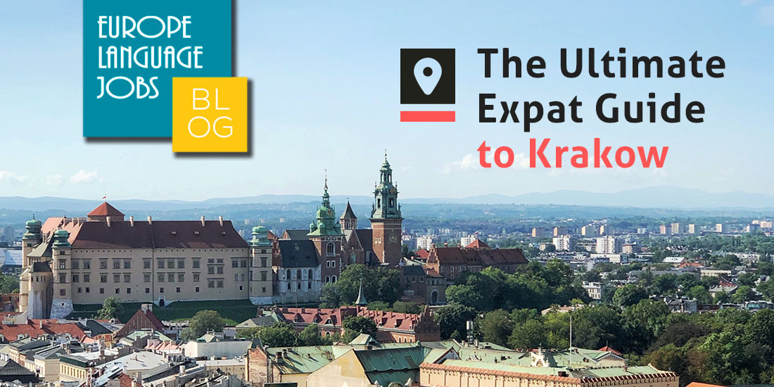 Ultimate expat guide to Krakow, Poland