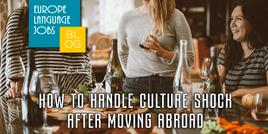 How to handle culture shock after moving aborad