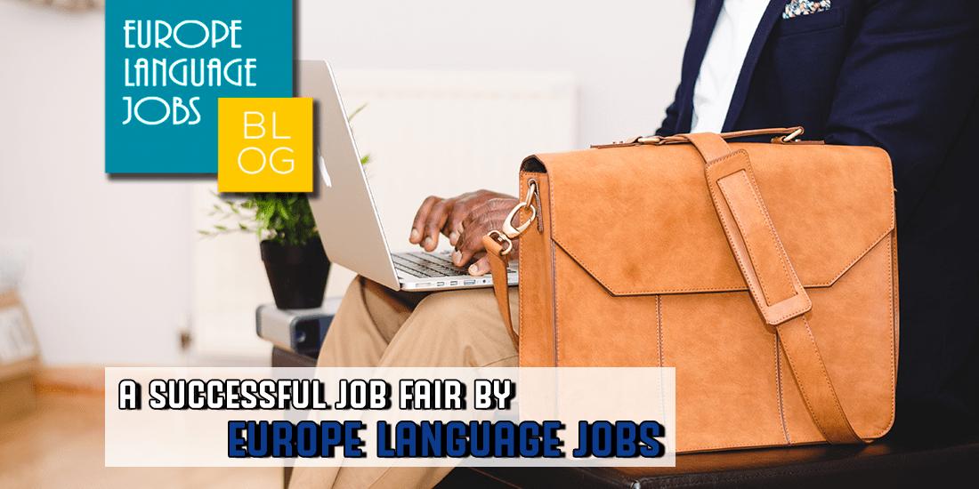 A successful job fair by Europe Language Jobs