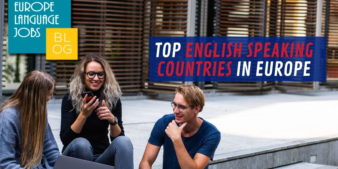 Top English Speaking Countries In Europe 2020