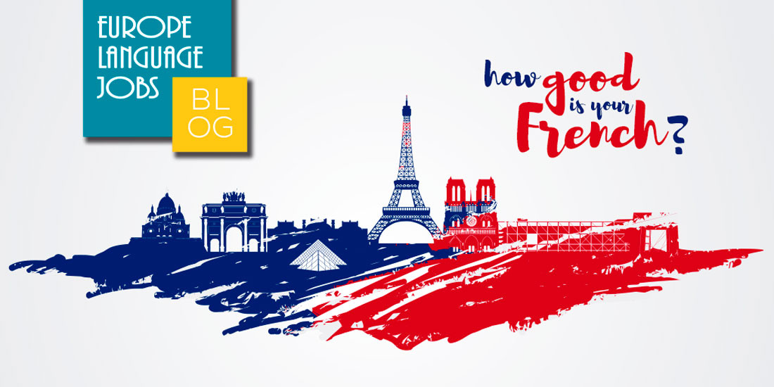 French test: how good is your French?