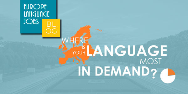 Countries in Europe where your language is most demanded to work
