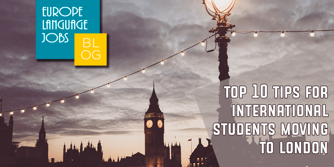 top 10 tips for international students moving to London