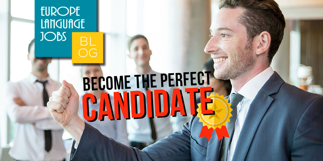 Become the perfect candidate!