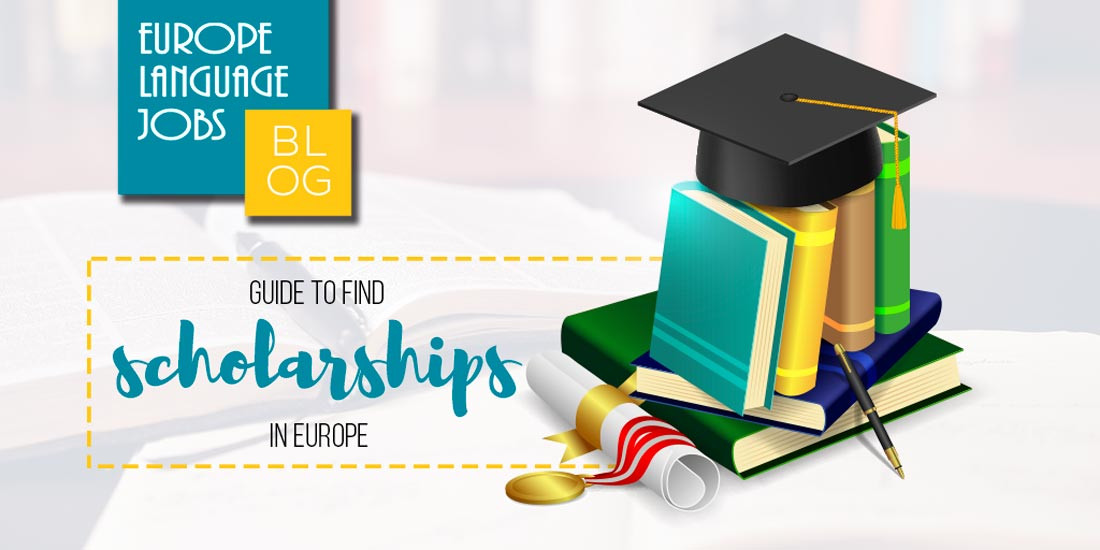 Guide to find scholarships in Europe