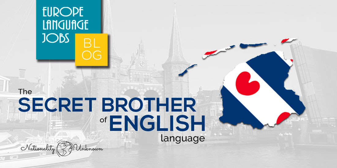 The secret brother of English language