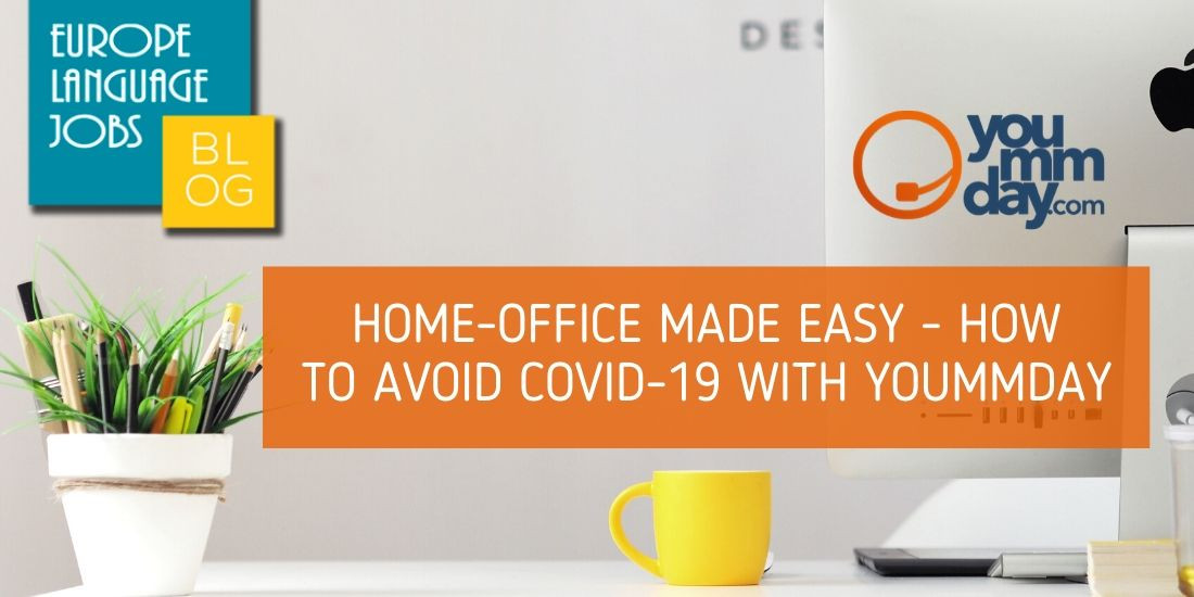 HOME-OFFICE MADE EASY – HOW TO AVOID COVID-19 WITH YOUMMDAY